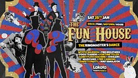 The Fun House: The Ringmaster's Dance! in Bristol