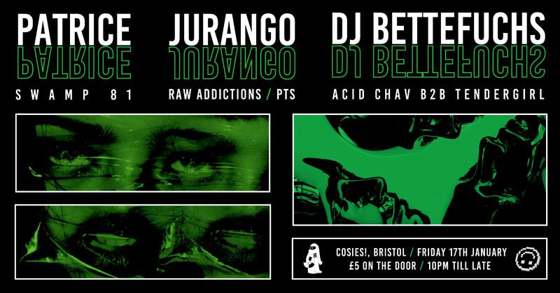 Pixels Presents: Patrice / Jurango / DJ Bettefuchs in Bristol 2020