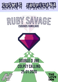 Cosmic Tropicana with Ruby Savage in Bristol