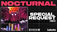 Nocturnal Presents: Special Request [4 HOUR SET] in Bristol