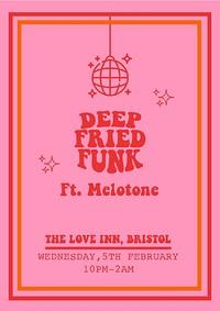 Deep Fried Funk ft. Melotone  in Bristol