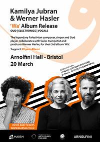 Kamilya Jubran & Werner Hasler (Wa Album Release)  in Bristol