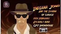 Indiana Jones and the Tavern of Garage  in Bristol