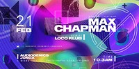 DIVIDE/ Loco Klub with: Max Chapman & more in Bristol
