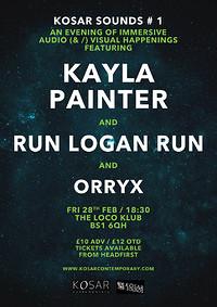 Kayla Painter + Run Logan Run - KOSAR SOUNDS # 1 in Bristol