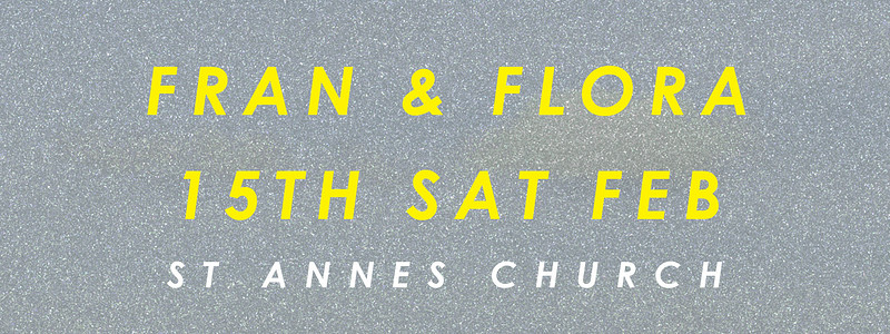 Romance & Fantasy with Fran & Flora at St Annes Church