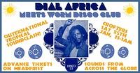 Dial Africa x Bongo Boogie (Worm Disco Club) in Bristol