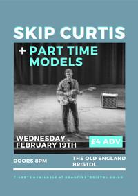 Skip Curtis + Part Time Models in Bristol