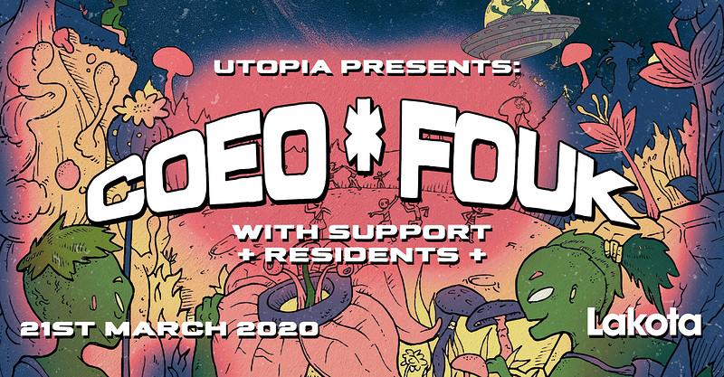 Utopia Presents: Coeo & Fouk at Lakota