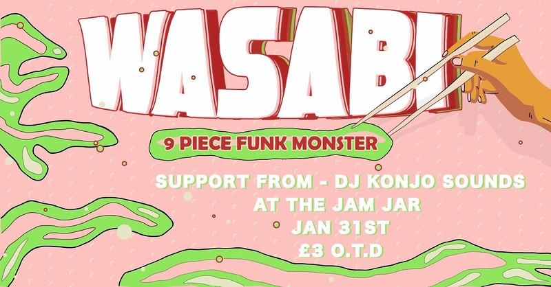 Wasabi // Konjo Sounds at Jam Jar