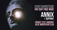 Blue Mountain Pay Day Free Rave w/ Annix in Bristol
