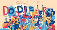 Froglump X PIP presents Doodlebury in Bristol
