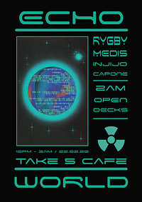 Echo World Presents: Rygby / Medis / Injijo / Capo in Bristol