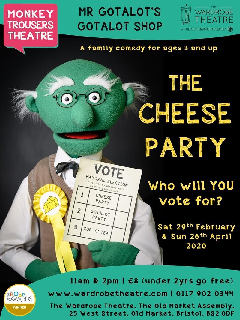 Mr Gotalot's Gotalot Shop: The Cheese Party at The Wardrobe Theatre