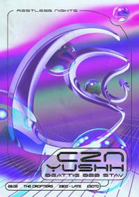 Restless Nights Present: CZN(Chris Seddon) & YUSHH in Bristol