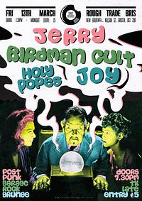 ROUGH TRADE - Jerry / Birdman Cult / Joy in Bristol