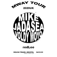 Mike/JADASEA/ Voldy Moyo/ redLee  in Bristol