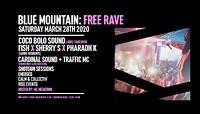 Blue Mountain Free Rave • Spring Opener! in Bristol