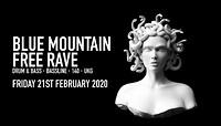 Bristol Free Rave: Blue Mountain w/ Dazee! in Bristol