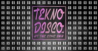 Tekno Disco VI @The Love Inn in Bristol