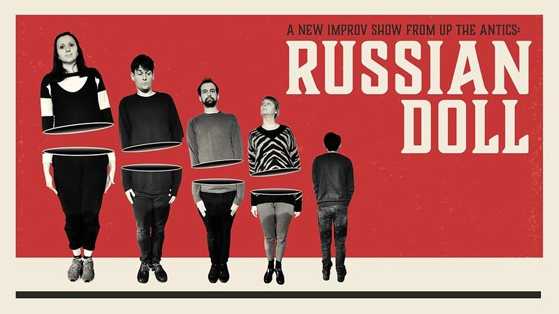 Up The Antics: Russian Doll at Bristol Improv Theatre