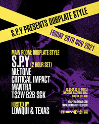 S.P.Y presents Dubplate Style *rescheduled* in Bristol