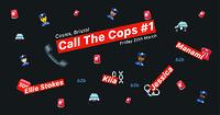 Call The Cops #1 in Bristol