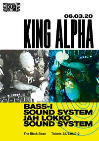 Bristol Dub Club w/King Alpha • Jah Lokko • Bass-I in Bristol