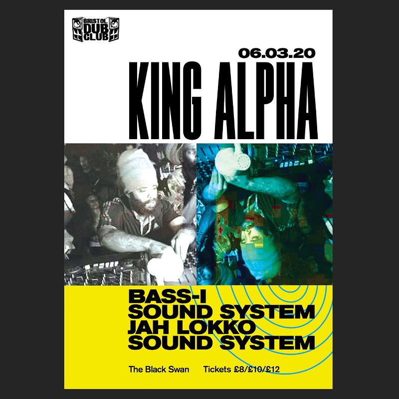 Bristol Dub Club w/King Alpha • Jah Lokko • Bass-I in Bristol 2020