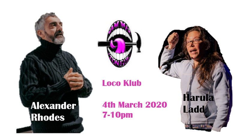 Hammer & Tongue ft. Alexander Rhodes/Harula Ladd at The Loco Klub