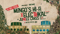 Mungos Hifi x Electrikal x Jungle Cakes in Bristol
