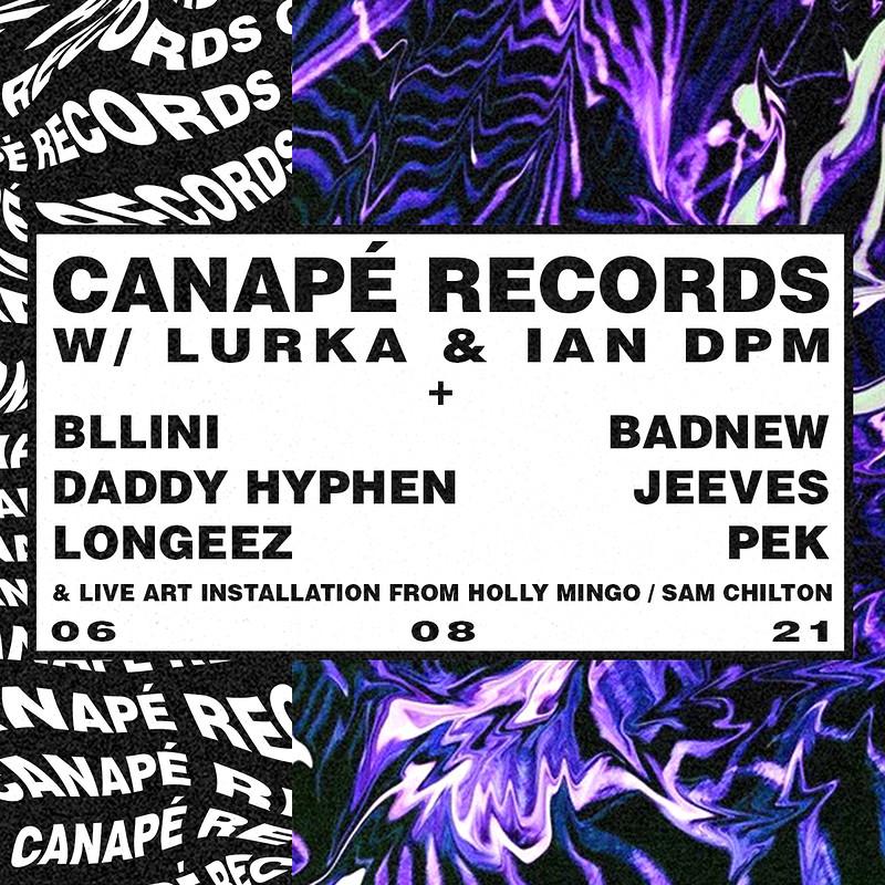 Canapé w/ Lurka & Ian DPM (New Date) in Bristol 2021