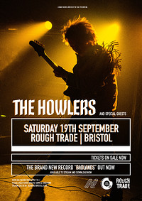 ROUGH TRADE - The Howlers / Wych Elm /Birdman Cult in Bristol