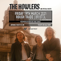 The Howlers / Wych Elm / Birdman Cult in Bristol