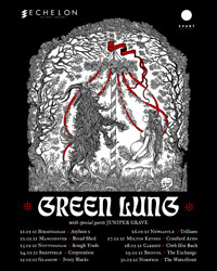 WP: Green Lung · Juniper Grave · Neuromatic in Bristol