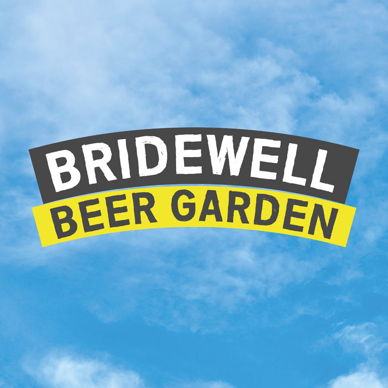 Bridewell Beer Garden ∙ Saturday 1st August at Bridewell Beer Garden