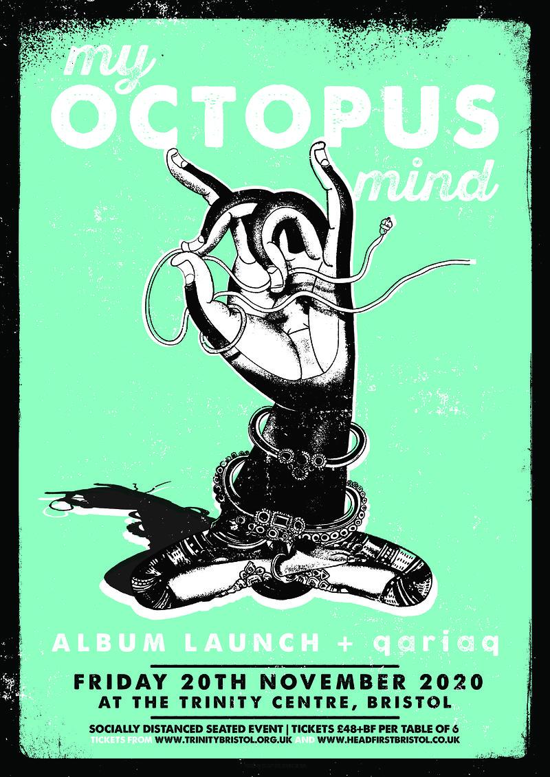 My Octopus Mind - Album Launch + qariaq in Bristol 2021