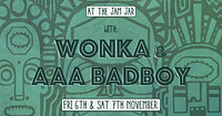 At The Jam Jar with Wonka & AAA Badboy in Bristol