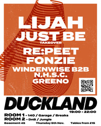 Duckland 007 w/ Lijah & Just Be. RESCHEDULED in Bristol