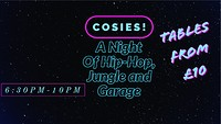 A Night at Cosies! in Bristol