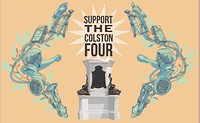 SUPPORT THE COLSTON 4 in Bristol