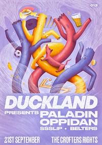 DUCKLAND 013 w/ Paladin, Oppidan & SSSlip in Bristol