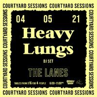 HEAVY LUNGS (DJ Set) in Bristol