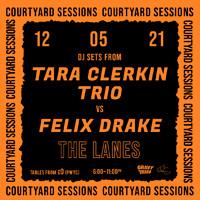 TARA CLERKIN TRIO (DJ) vs FELIX DRAKE (DJ) in Bristol