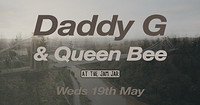 Daddy G & Queen Bee at The Jam Jar in Bristol