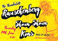 RAUSCHENBERG + Shoun Shoun + Kins + DJ Gary Smith in Bristol