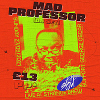 Set It Out: Mad Professor! in Bristol