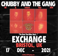 Chubby & The Gang in Bristol