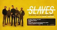 Slaves (US) in Bristol