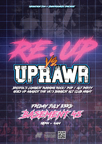 RE:UP VS UPRAWR in Bristol